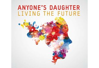 Anyone's Daughter - Living The Future  - (CD)