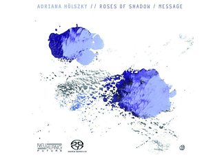Adriana Hoelszky - Roses Of Shadow/Message  - (SACD Hybrid)