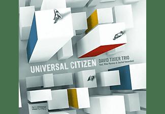 David Tixier Trio - Universal Citizen  - (CD)
