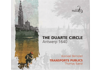 Korneel Bernolet, Transport Publics - The Duarte Circle,Antwerpen 1640  - (CD)