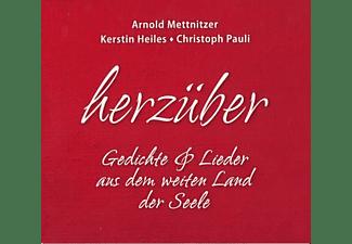 Arnold Mettnitzer / Kerstin Heiles / Christoph Pauli - Herzüber  - (CD)
