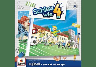 Schlau Wie Vier - 008/Fußball.Dem Kick auf der Spur  - (CD)