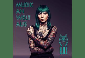 EULE - Musik an, Welt aus  - (CD)