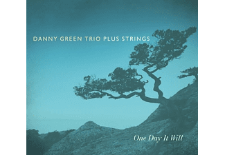 Danny Green Trio Plus Strings - One Day It Will - (CD)