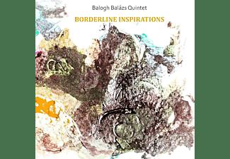 Balázs Balogh Quintet - Borderline Inspirations  - (CD)