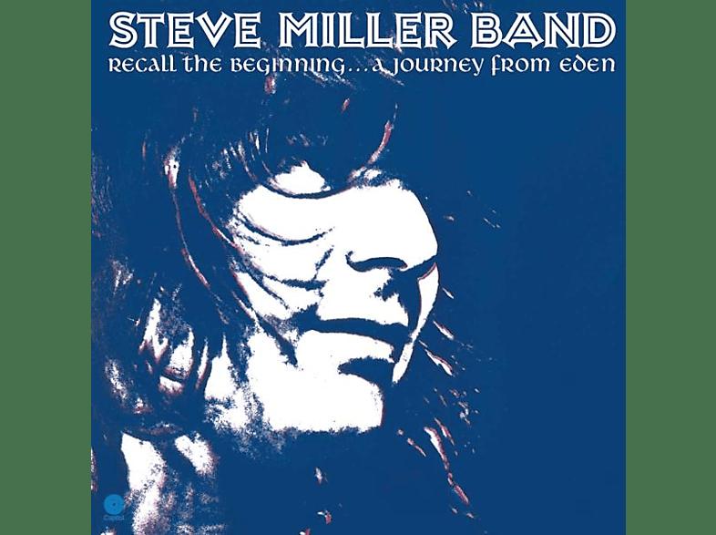 Steve Miller Band - Recall The Beginning...A Journey From Eden (LP) [Vinyl]