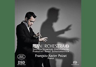 Francois Xavier Poizat - Pianorchestra Vol.2-Transkriptionen  - (SACD Hybrid)