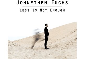 Johnethen Fuchs - Less Is Not Enough - (CD)
