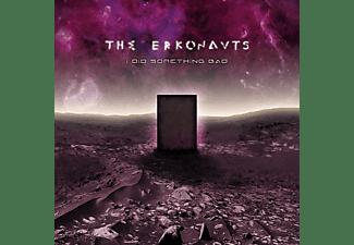 The Erkonauts - I Did Something Bad  - (CD)