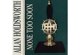 Allan Holdsworth - None Too Soon  - (CD)