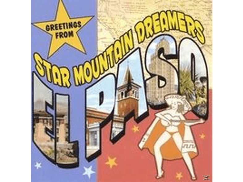 Star Mountain Dreamers - Greetings From El Paso [CD]