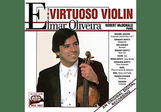 Elmar Oliveira, Robert Mcdonald - Elmar Oliveira: The Virtuoso Violin  - (CD)