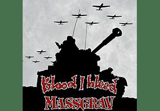 Blood I Bleed, Massgrav - Blood I Bleed / Massgrav  - (CD)
