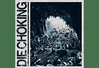 Die Choking - III  - (CD)