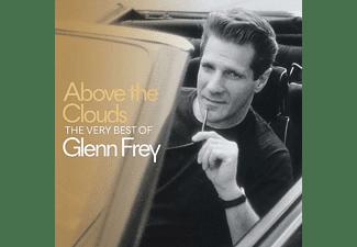Glenn Frey - Above The Clouds-The Very  Best Of Glenn Frey  - (CD)