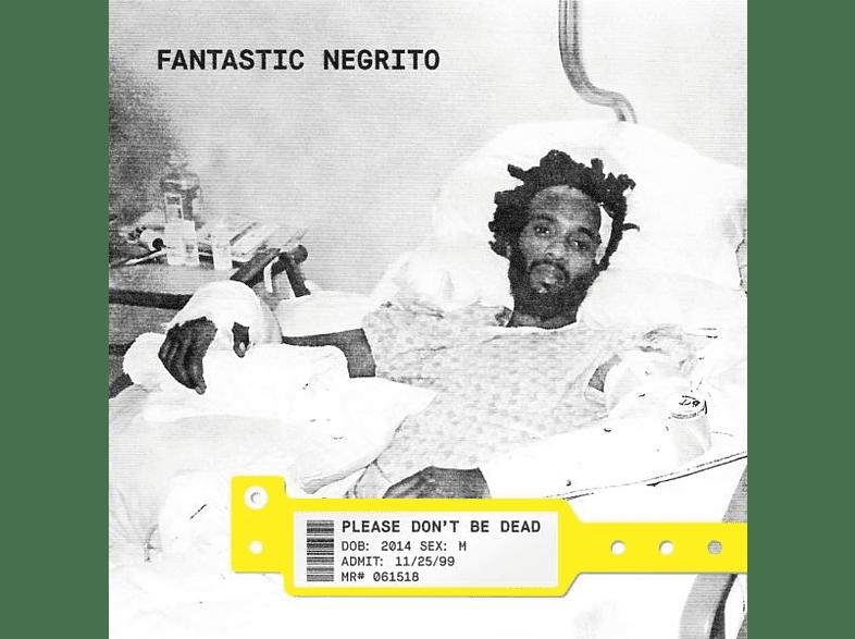 Fantastic Negrito - Please Don't Be Dead [CD]