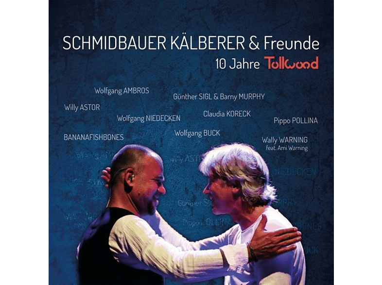Schmidbauer & Kälberer - 10 Jahre Tollwood (Live) [CD]