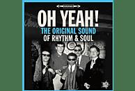 VARIOUS - OH YEAH! The Original Sound Of Rhythm & Soul [Vinyl]