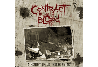 VARIOUS - Contract In Blood-A History Of UK Thrash Metal  - (CD)