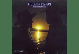 Field Division - Dark Matter Dreams  - (CD)