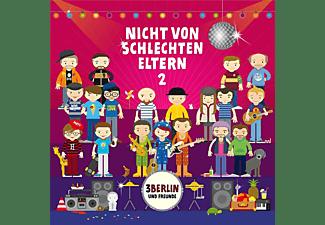 3berlin Und Freunde - Nicht Von Schlechten Eltern 2  - (CD)