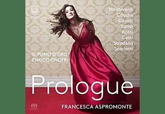 Aspromonte,Francesca/Onofri,Enrico/Il Pomo D'oro - Prologue  - (SACD)