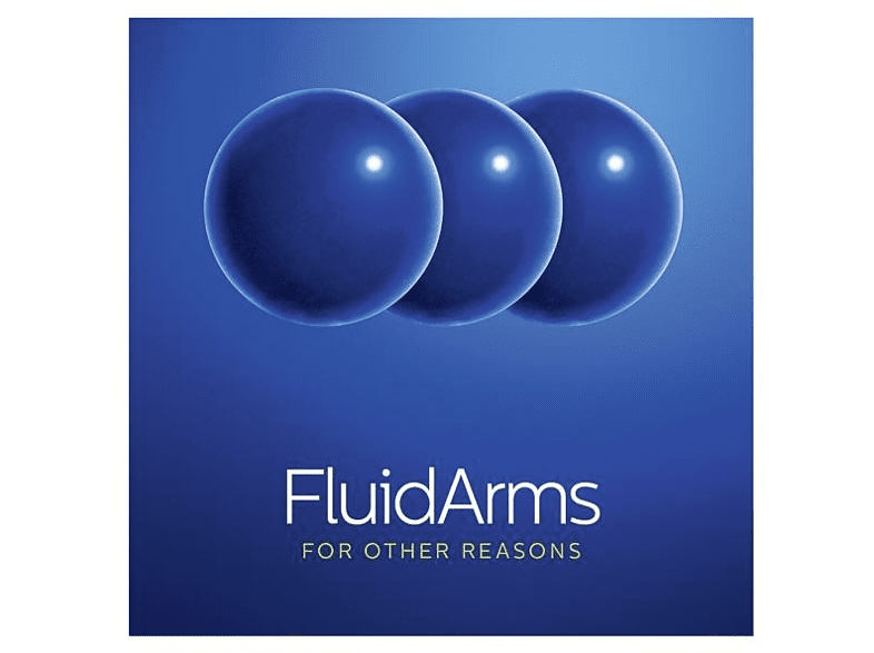 Fluid Arms - For Other Reasons [CD]