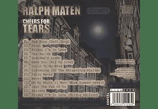 Ralph Maten - Cheers For Tears  - (CD)