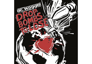 DR.WOGGLE & THE RADIO - Drop bombs to lose - (CD)