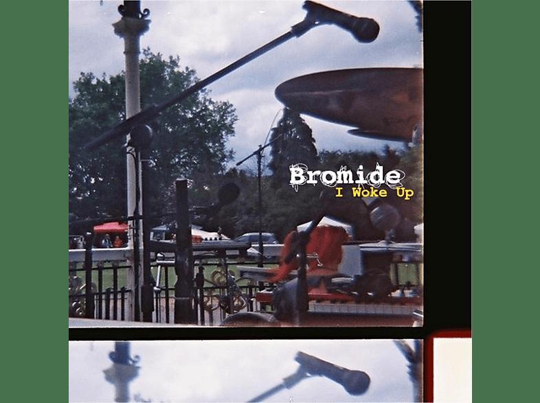 Bromide - I Woke Up [CD]