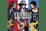 Ryan Roxie - Imagine Your Reality [CD]