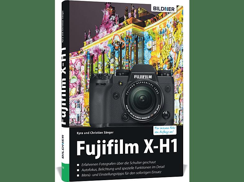 Fujifilm X-H1 – Für Bessere Fotos von Anfang an!