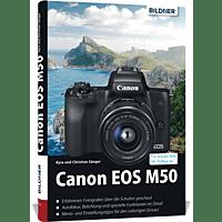 Canon EOS M50 – Für Bessere Fotos von Anfang an!