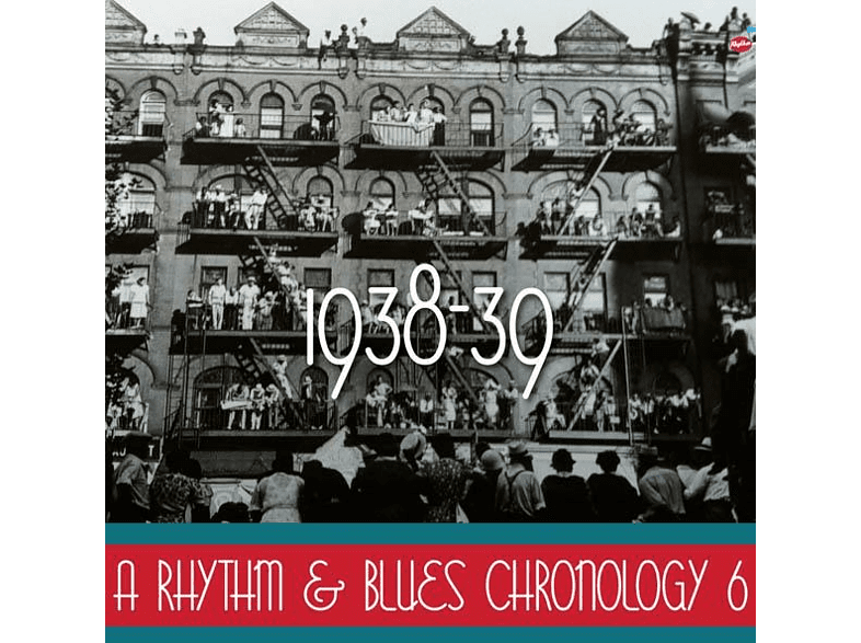 VARIOUS - A Rhythm & Blues Chronology 6 (1938-1939) [CD]