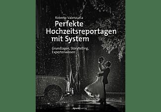 D-PUNKT VERLAG Perfekte Hochzeitsreportagen mit System, Fotobuch, Mehrfarbig