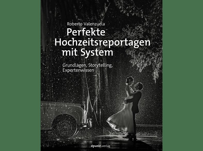 D-PUNKT VERLAG Perfekte Hochzeitsreportagen mit System Fotobuch, Mehrfarbig