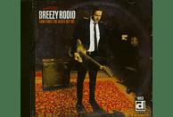 Breezy Rodio - Sometimes The Blues Got Me (CD) [CD]