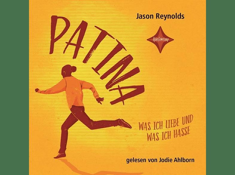 Jason Reynolds - Patina-Was ich liebe und was ich hasse - (CD)