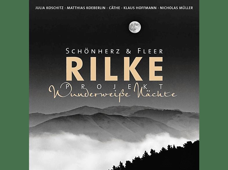 Schönherz+fleer - Rilke Projekt Wunderweiße Nächte - (CD)