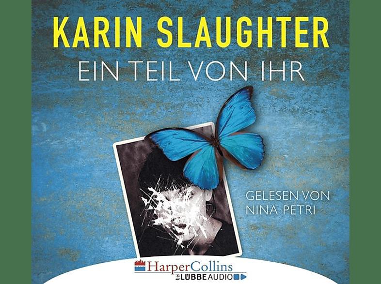 Slaughter Karin - Ein Teil von ihr - (CD)
