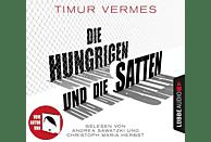 Timur Vermes - Die Hungrigen und die Satten - (CD)