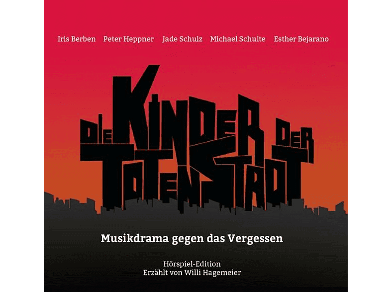 VARIOUS - Die Kinder Der Toten Stadt (Hörspiel-Edition) - (CD)