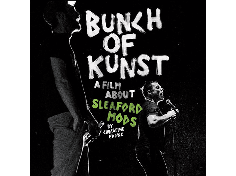 Sleaford Mods - Bunch Of Kunst Documentary/Live At So36 [CD + DVD Video]