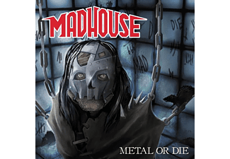Madhouse - Metal Or Die - (CD)