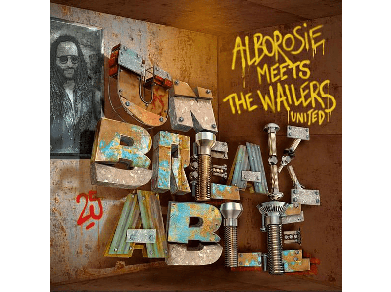 First Name Alborosie Meets The Wailers United - Meets The Wailers United-Unbreakable [CD]