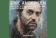 Eric Andersen - Birth Of A Stranger:Shadow & Light of Albert Camus [CD]