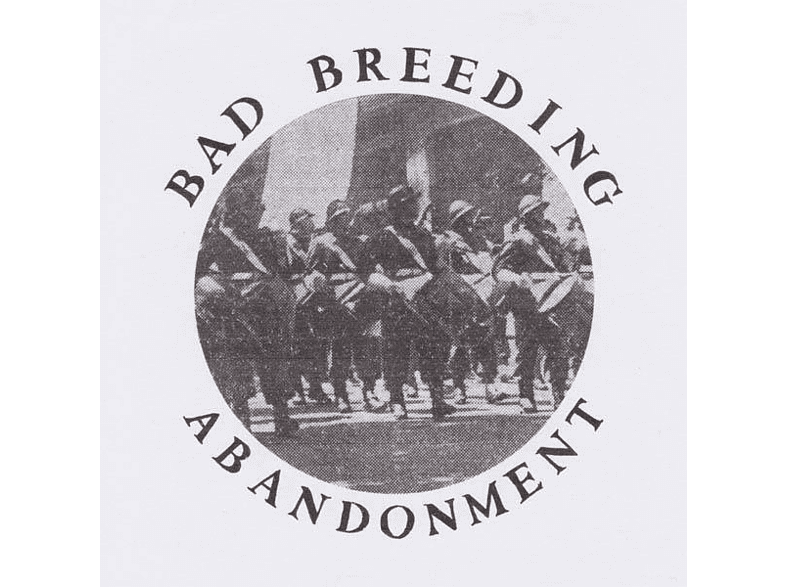 Bad Breeding - Abandonment EP [EP (analog)]