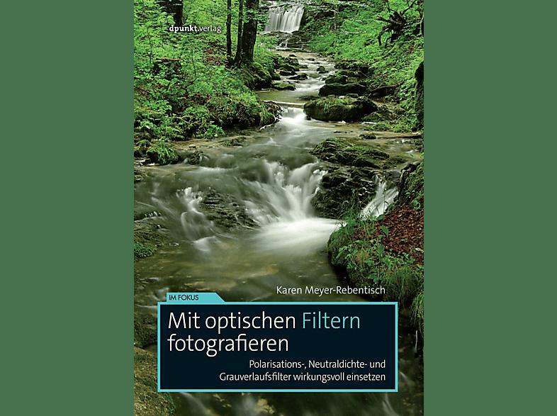 D-PUNKT VERLAG Mit optischen Filtern fotografieren Fotobuch, Mehrfarbig