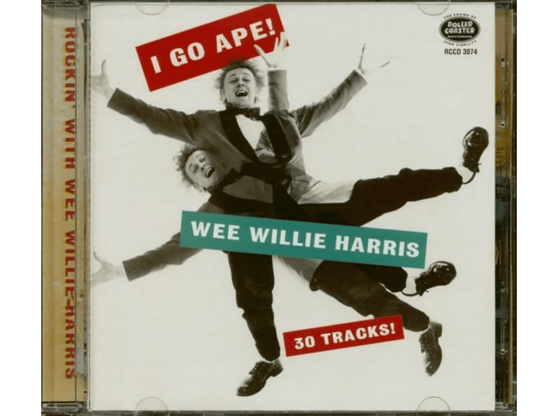 Wee Willie Harris - I Go Ape!-Rockin' With Wee Willie Harris (CD) [CD]