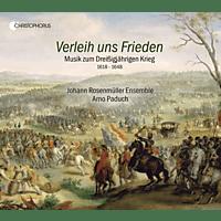 Johann Rosenmüller Ensemble - Verleih uns Frieden-Musik zum Dreißigjähr.Krieg [CD]